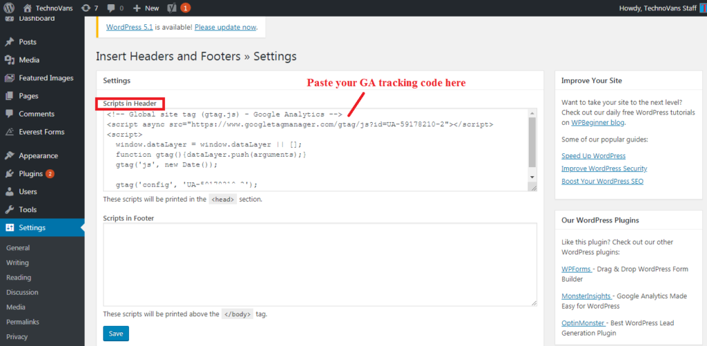 Paste your Google Analytics tracking code in Scripts in header