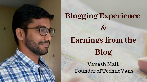 Blogging Experience and Earnings from the Blog