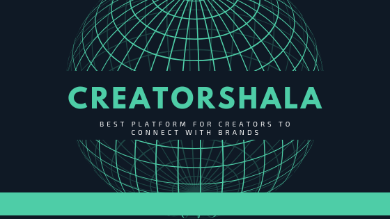 Creatorshala - Best platform for creators and influencers to connect with brands