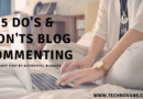 5 Dos & Don'ts of Blog Commenting ( Importance of Blog Commenting )