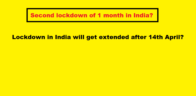 Lockdown in India will get extended after 14th April 2020?