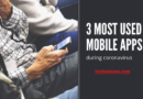 3 Most used mobile apps during coronavirus