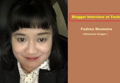 Blogger Interview – Fadima Mooneira ( Malaysian Blogger )