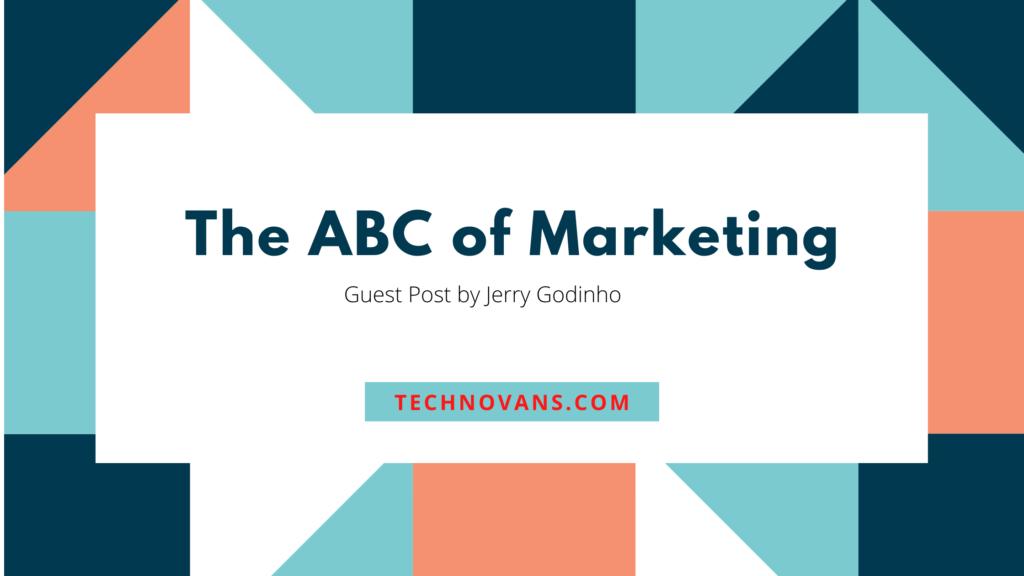 The ABC of Marketing