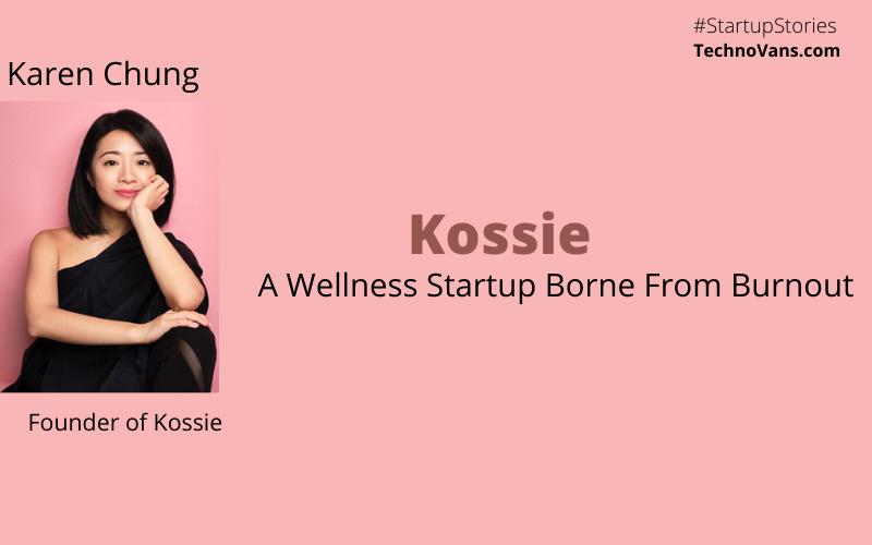 Karen Chung - Founder of Kossie
