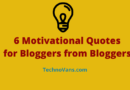 6 Motivational Quotes for Bloggers from Bloggers
