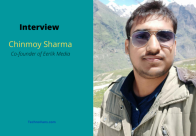 Interview with Chinmoy Sharma, Co-founder of Eerlik Media
