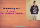 Shannon Nogueira: A Journey from Mumbai to the World