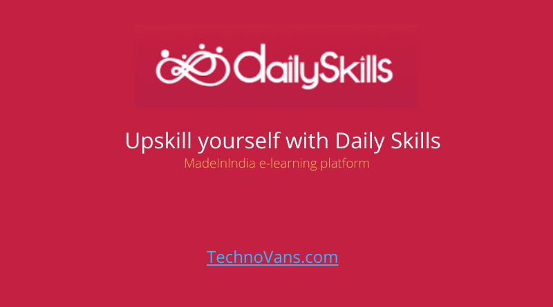 Upskill yourself with Daily Skills, the first Indian e-learning marketplace